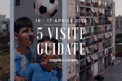 5-visite-guidate-a-Napoli-weekend-16-17-aprile-2016.jpg