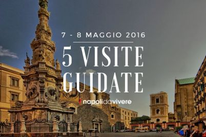 5-visite-guidate-a-Napoli-weekend-7-8-maggio-2016.jpg