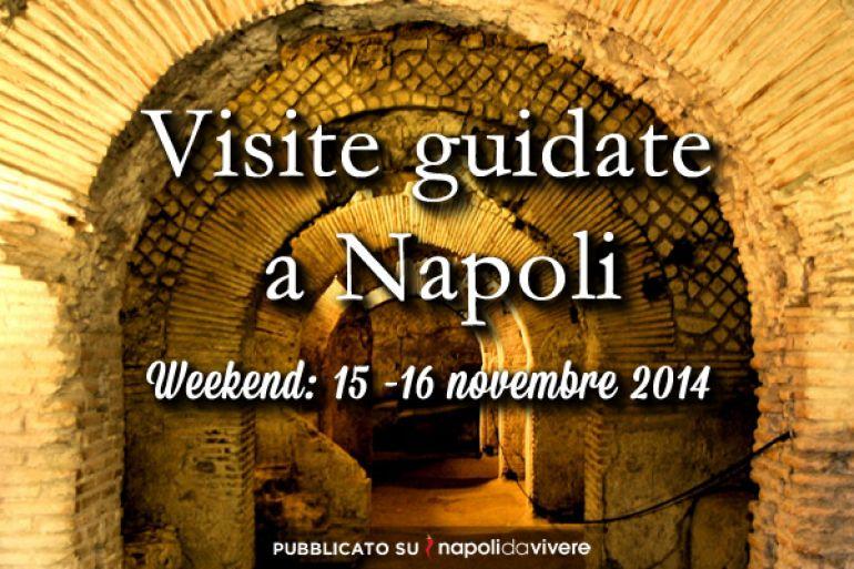 5-vistite-guidate-a-napoli-weekend-15-16-novembre-2014.jpg