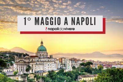 Cosa-fare-il-1-maggio-2017-a-Napoli.jpg