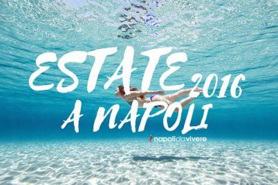 Estate-2016-a-Napoli-il-programma-degli-eventi.jpg