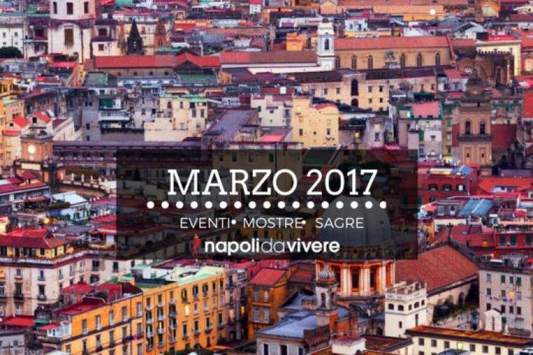 Eventi-a-Marzo-2017-a-Napoli-tutte-le-cose-da-fare-in-città.jpg