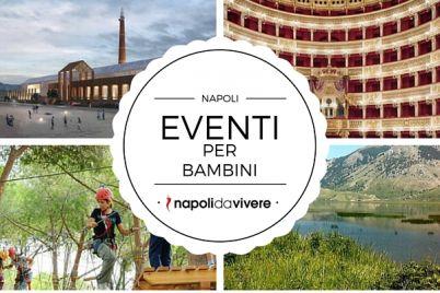 Eventi-per-Bambini-a-Napoli-weekend-9-10-aprile-2016.jpg