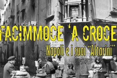 Facimmece-'a-croce-Napoli-e-i-suoi-Altarini.jpg