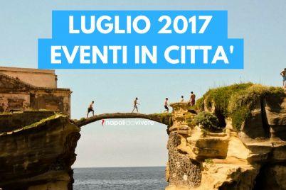 Gli-eventi-del-mese-di-Luglio-2017-a-Napoli.jpg