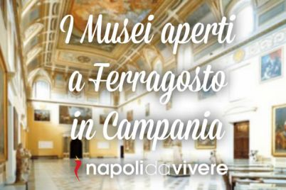 I-Musei-aperti-a-Ferragosto-in-Campania.jpg