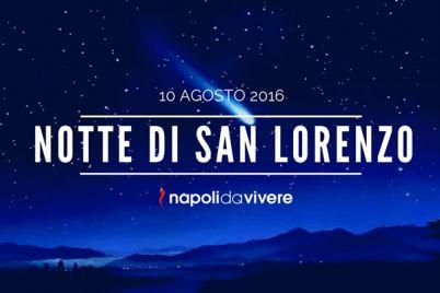 Notte-di-San-Lorenzo-2016-a-Napoli-e-in-Campania.jpg