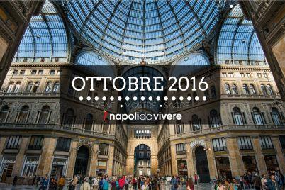 Ottobre-2016-a-Napoli-Eventi-Mostre-Sagre-e-Spettacoli.jpg