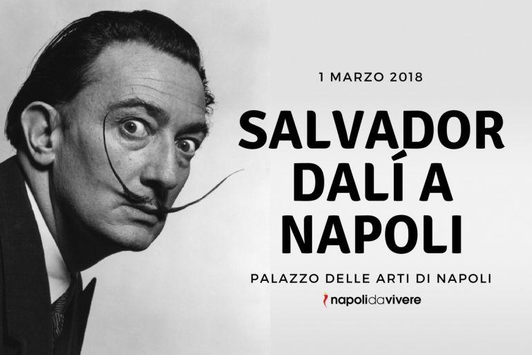 Salvador-Dalí-a-Napoli-orari-date-pan.jpg