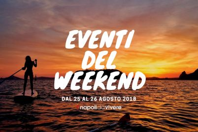 eventi-napoli-weekend-25-e-26-agosto-2018.jpg